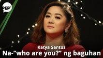 """Sino kaya ang Pinoy Big Brother girl na nag-""""who are you?"""" kay Katya Santos?"""