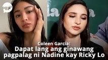 Coleen Garcia nagbigay ng reaksyon sa isyu nina Nadine Lustre at Ricky Lo