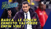 Barça : le coach Ernesto Valverde enfin viré !