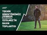 Teknik Direktörümüz İbrahim Üzülmez F. Karagümrük Maçı Öncesi Basın Toplantısı Düzenliyor