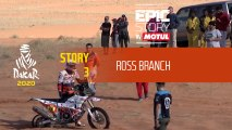 Dakar 2020 - Story 3 : Ross Branch - Epic Story by MOTUL
