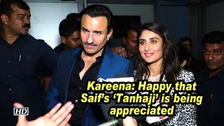 Kareena: Happy that Saif's 'Tanhaji' is being appreciated