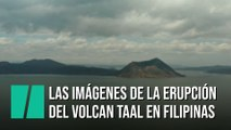Las ima´genes de la erupción del volcán Taal en Filipinas