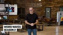 Surf Breaks: January 8, Weird and Wonderful Waves
