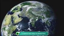 O material mais antigo do planeta Terra