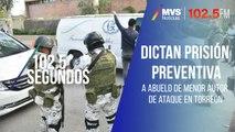 Dictan prisión preventiva a abuelo de menor autor de ataque en Torreón