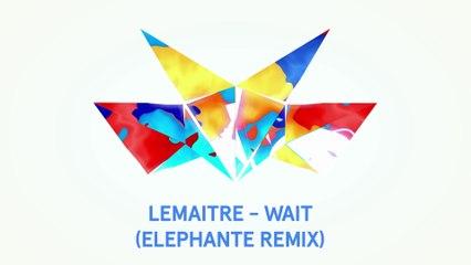 Lemaitre - Wait