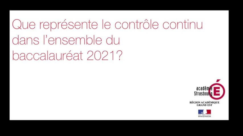 Que représente le contrôle continu dans l'ensemble du baccalauréat 2021 ?
