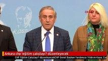 Ankara chp 'eğitim çalıştayı? düzenleyecek