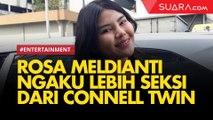 Rosa Meldianti Ngaku Lebih Seksi dari Selebgram Connell Twin