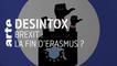 Brexit : la fin d'Erasmus ? | 15/01/2020 | Désintox | ARTE
