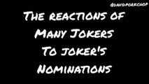Random Silliness - Reactions to Joker's nominations by several Jokers