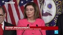 Trump impeachment: Nancy Pelosi announces impeachment managers