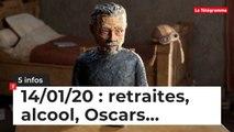 Retraites, alcool, Oscars... Cinq infos bretonnes du 14 janvier