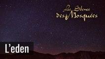 Le Silence des Mosquées - L'eden