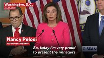Pelosi Announces Trump Impeachment Managers, Says 'President Is Not Above The Law'