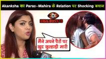 Akansha Puri On Paras - Mahira CLOSENESS, Mahira Sharma's Mom Sanya WARNS Paras | Bigg Boss 13