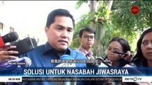 Erick Thohir Pastikan Dana Nasabah Jiwasraya Dibayar Bertahap
