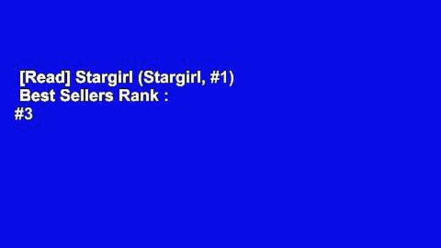 [Read] Stargirl (Stargirl, #1)  Best Sellers Rank : #3
