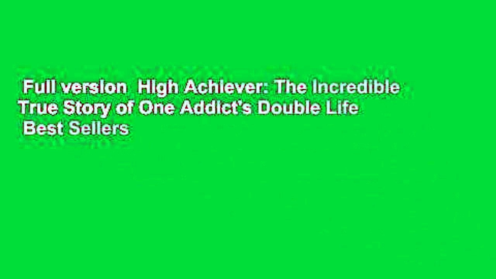 Full Version High Achiever The Incredible True Story Of One