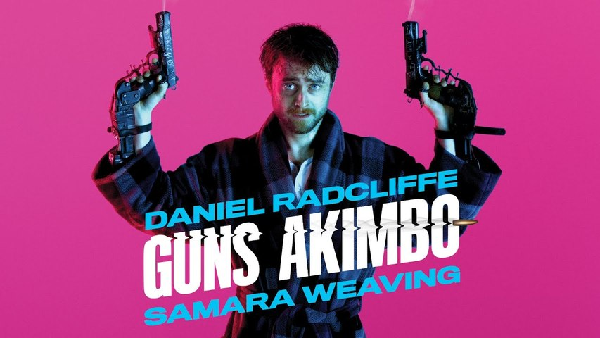 Guns Akimbo - Official Trailer - Daniel Radcliffe Samara Weaving