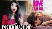 Love Aaj Kal First Look Reaction Kartik Aaryan, Sara Ali Khan