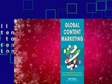 Full version Global Content Marketing: How to Create Great Content, Reach More Customers, and