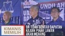 PRK Kimanis: BN tidak gentar dapatan kajian pihak lawan akan menang