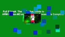 Full E-book  The Definitive Guide to ARM Cortex-M3 and Cortex-M4 Processors Complete