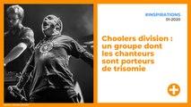 Choolers division : un groupe dont les chanteurs sont porteurs de trisomie