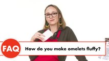 Your Omelet Questions Answered By Experts