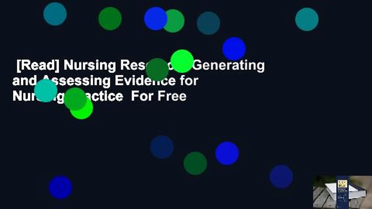 [Read] Nursing Research: Generating and Assessing Evidence for Nursing Practice  For Free