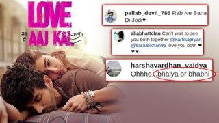 Love Aaj Kal 2 FANS REACTION To Kartik Aaryan Sara Ali Khan First POSTER