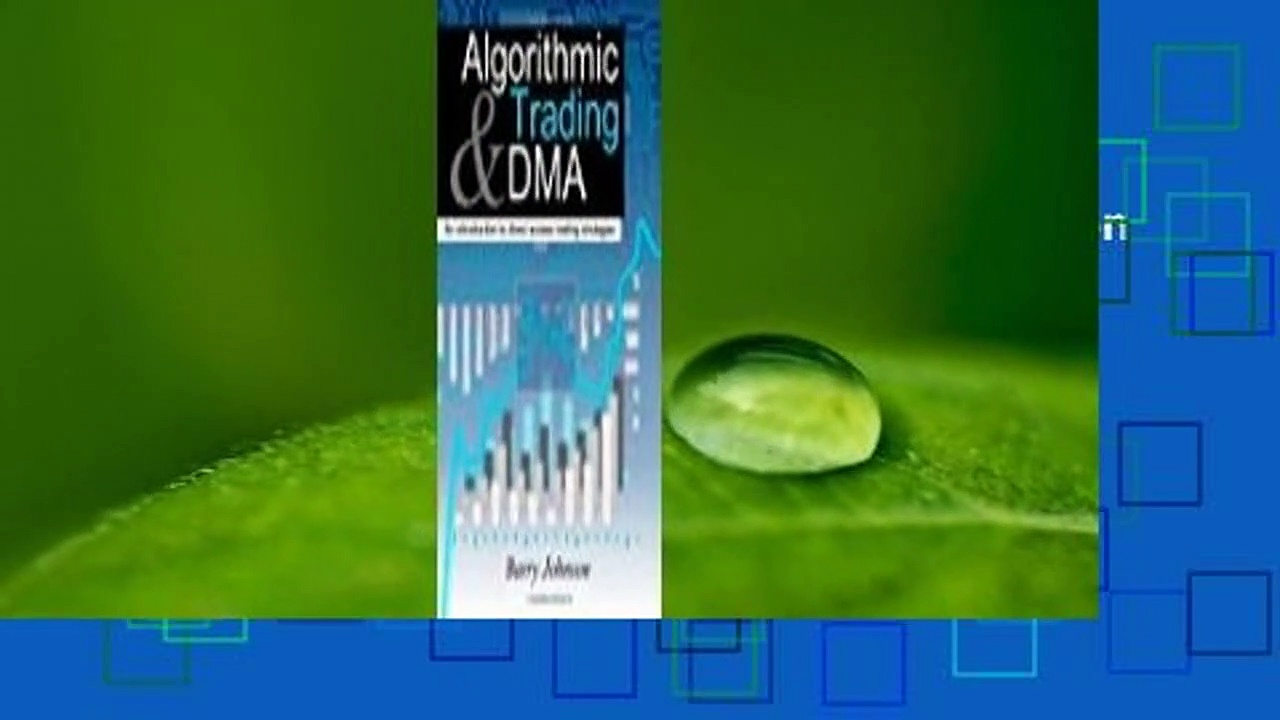 Algorithmic Trading And DMA: An Introduction To Direct Access Trading Strategies  Best Sellers