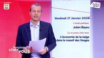 Invité : Julien Bayou - Bonjour chez vous ! (17/01/2020)