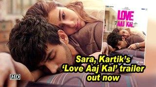 Sara, Kartik's 'Love Aaj Kal'  trailer out now