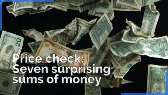 Seven surprising sums of money