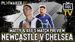 Fan TV | Newcastle v Chelsea: Lampard's young Blues there for the taking
