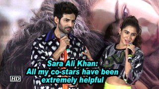 Sara Ali Khan: All my co-stars have been extremely helpful