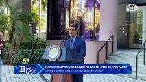 Sorpresiva renuncia del administrador de la Ciudad de Miami, Emilio Gonzalez