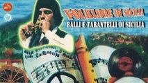 Balli e tarantelle di sicilia - Fischetto Stornellatore