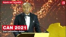 CAN 2021: les nouvelles dates