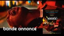 Waves - Bande-annonce Trailer VOST [Au cinéma le 29 janvier]