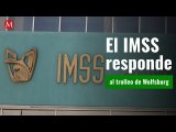 El IMSS responde al trolleo de Wolfsburg