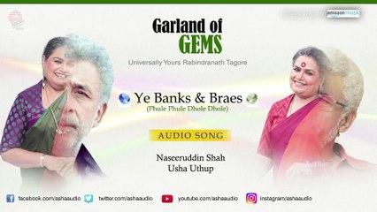Ye Banks & Braes (Phule Phule Dhole Dhole) | Naseeruddin Shah , Usha Uthup | Garland of Gems