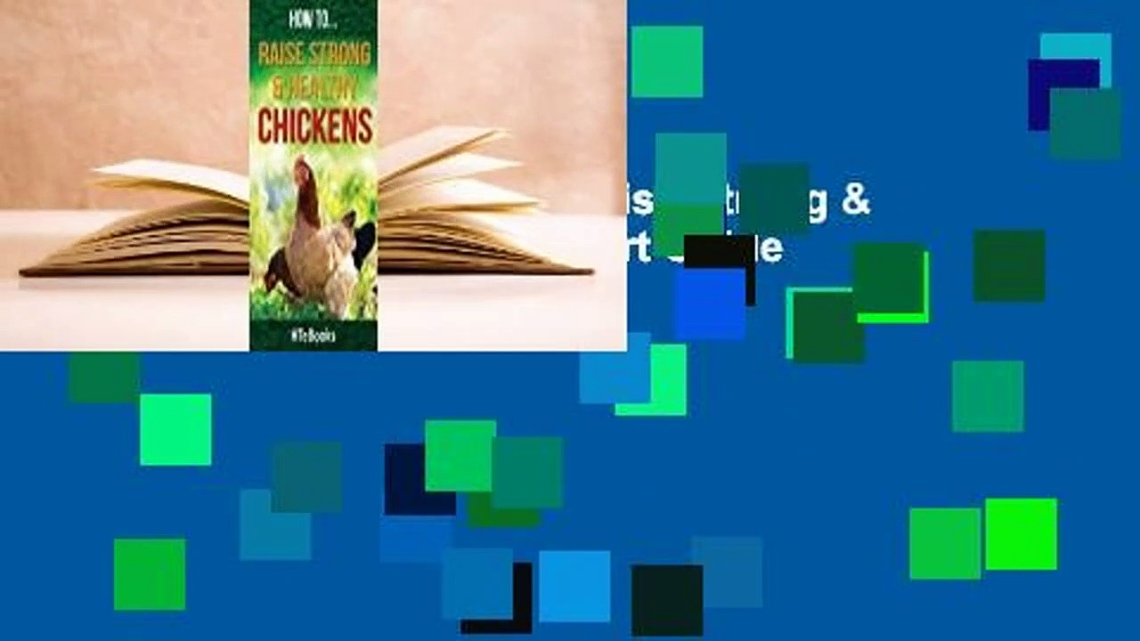 About For Books  How to Raise Strong & Healthy Chickens: Quick Start Guide  For Online