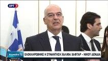 """Έλληνας ΥΠΕΞ Ν. Δένδιας: """"Η Ελλάδα θα συνδράμει στο εμπάργκο όπλων στη Λιβύη με την αποστολή ελληνικού στρατού.."""""""