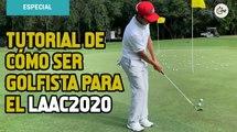 Tutorial de cómo ser golfista para el LAAC2020