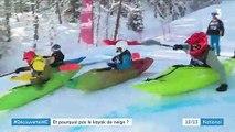 Découverte : le kayak de neige, un sport né il y a trois ans dans les Alpes