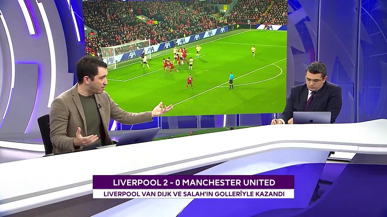 Liverpool - Manchester United Maçının Ardından Değerlendirmeler